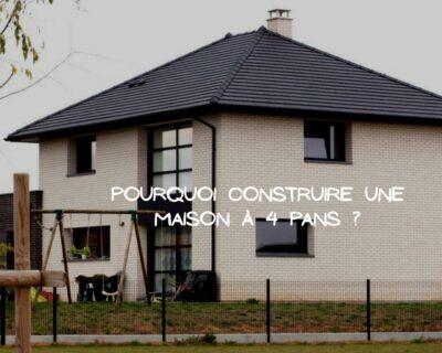 Construire une maison à 4 pans pour améliorer votre confort
