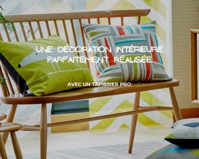 Confier la décoration de votre intérieur à un tapissier pro